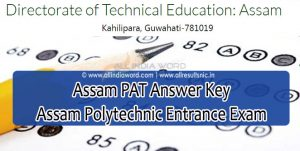 Assam PAT Answer Key 2020 Download - Assam Polytechnic Entrance Exam